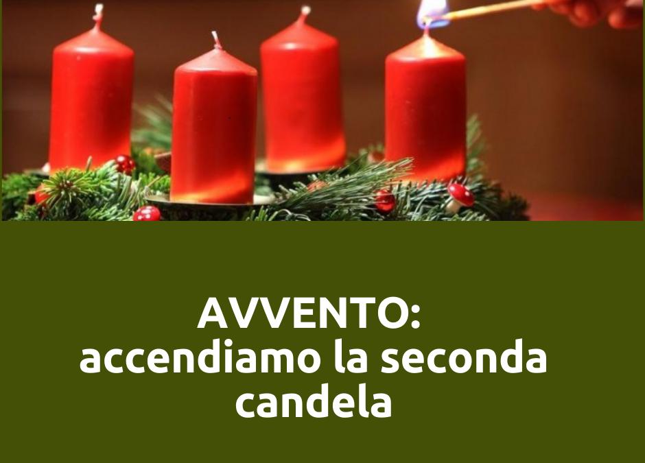 LA MIA CORONA DELL'AVVENTO: oggi accendo la seconda candela. I miei comportamenti.
